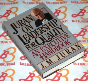 Juran on Leadership for Quality: An Executive Handbook