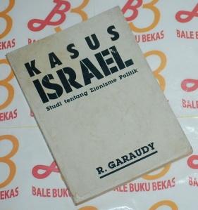 R. Garaudy: Kasus Israel: Studi tentang Zionisme Politik