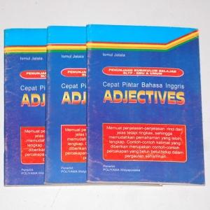 Ismul Jalala: Cepat Pintar Bahasa Inggris: Adjectives