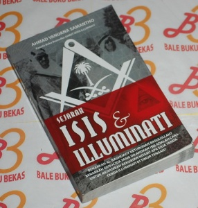 Ahmad Yanuana Samantho: Sejarah ISIS & Illuminati