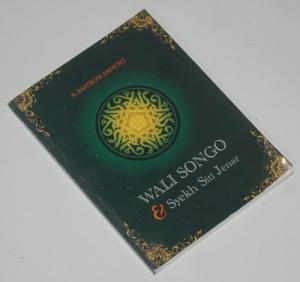 R. Sastrowardjojo: Kisah Wali Songo & Syekh Siti Jenar