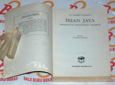 Irian Jaya: Membangun Masyarakat Majemuk