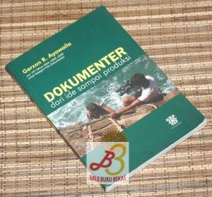 Gerzon R. Ayawaila: Dokumenter: Dari Ide sampai Produksi
