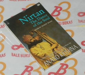 Nirtan: The Dance of the Soul Hazrat Inayat Khan