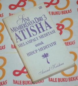 Anand Krishna: Seni Memberdaya Diri 3: Atisha