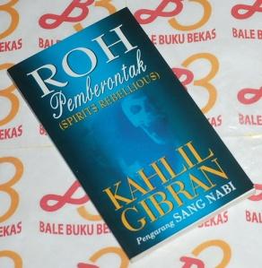 Kahlil Gibran: Roh Pemberontak