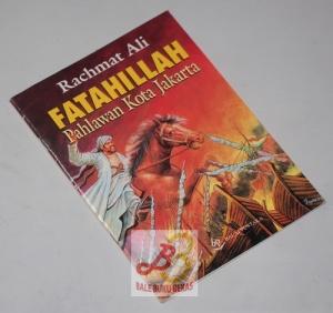 Rachmat Ali: Fatahillah, Pahlawan Kota Jakarta