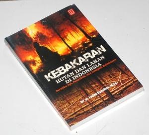 Lailan Syaufina: Kebakaran Hutan dan Lahan di Indonesia