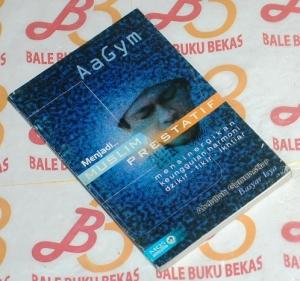 Abdullah Gymnastiar & Basyar Isya: Menjadi Muslim Prestatif