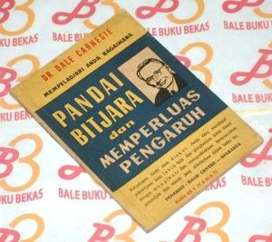 Dale Carnegie: Pandai Bicara dan Memperluas Pengaruh, Buku Kedua