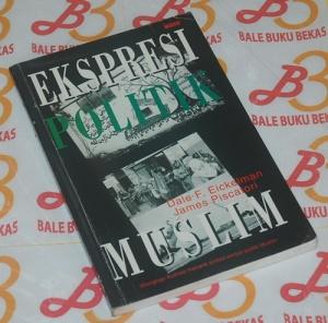 Dale F. Eickelman & James Piscatori: Ekspresi Politik Muslim