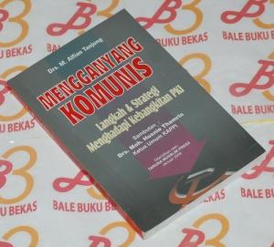 M. Alfian Tanjung: Mengganyang Komunis