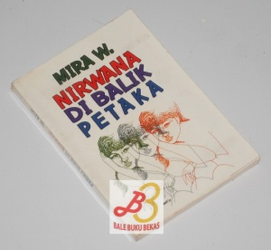 Mira W.: Nirwana di Balik Petaka, Cetakan I