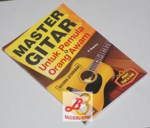Master Gitar Untuk Pemula & Orang Awam