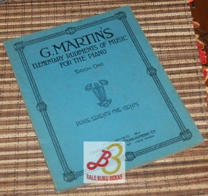 G. Martin's- Elementary Rudiments of Music for the Piano, Book One