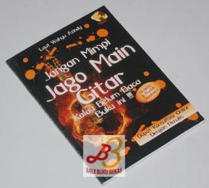Jangan Mimpi Jago Main Gitar Kalau Belum Baca Buku Ini!!!