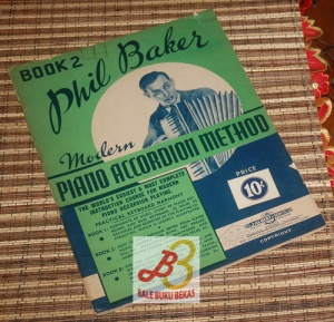 Phil Baker: Modern Piano Accordion Method, Book 2