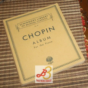 Schirmer's Library of Musical Classics Vol. 39: Frédéric Chopin Album for the Piano