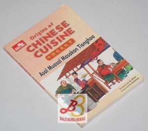 Origins of Chinese Cuisine (Asal Muasal Masakan Tionghoa)