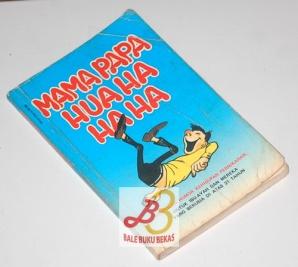 Mama Papa Hua Ha Ha Ha
