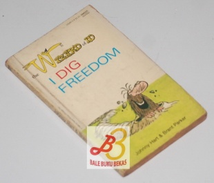 The Wizard of Id: I Dig Freedom