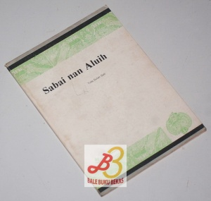 Sabai nan Aluih, Cerita Minangkabau Lama