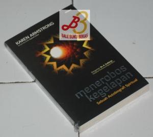 Menerobos Kegelapan, Sebuah Autobiografi Spiritual