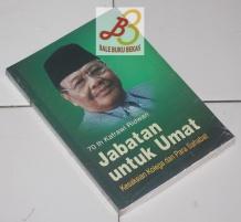 70 th Kafrawi Ridwan: Jabatan untuk Umat: Kesaksian Kolega dan Para Sahabat