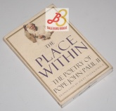 The Place Within, The Poetry of Pope John Paul II