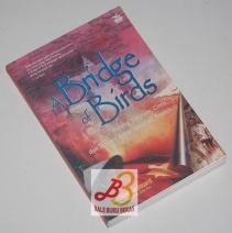 A Bridge of Birds: Perang Vietnam, Cinta, dan Jalinan Antar-generasi Prancis