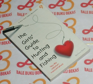 Novel melissa bank the girls guide to hunting and for The girls guide to hunting and fishing