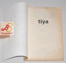 Tiya: Sebuah Kisah Pencarian Makna Hidup