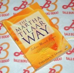 The Martha Tilaar Way: Sukses Meraih Bisnis