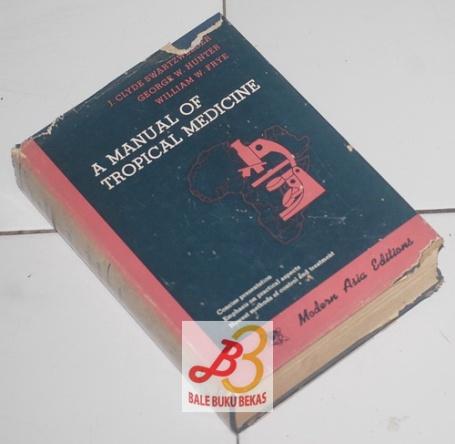 A Manual of Tropical Medicine, Third Edition, Modern Asia Edition