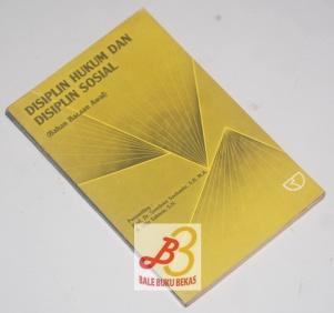 Disiplin Hukum dan Disiplin Sosial (Bahan Bacaan Awal)