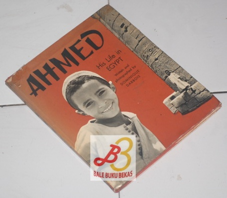 Ahmed, His Life in Egypt