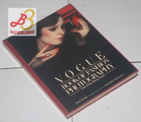 Vogue Book of Fashion Photography: The First Sixty Years