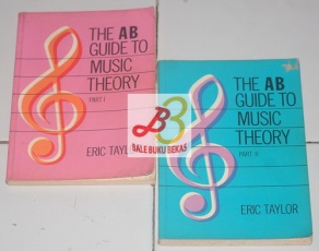 The AB Guide to Music Theory, Part I & II