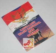 Himpunan Lengkap Lagu-Lagu Wajib Nasional dan Daerah
