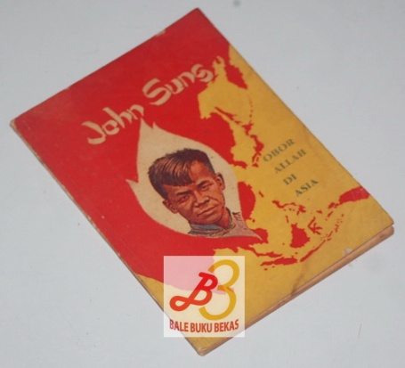 John Sung: Obor Allah di Asia