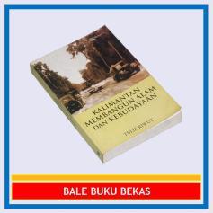 Kalimantan Membangun Alam dan Kebudayaan