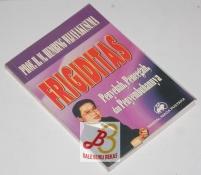 Frigiditas: Penyebab, Pencegah, dan Penyembuhannya