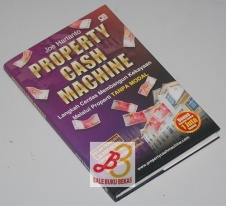 Property Cash Machine: Langkah Cerdas Membangun Kekayaan Melalui Properti Tanpa Modal