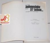 dimanakah Indonesiaku setelah 57 tahun…