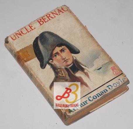 Uncle Bernac: A Memoir of the Empire