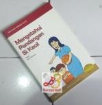 Seri Anak, Permata Hati 6: Mengetahui Pandangan Si Kecil