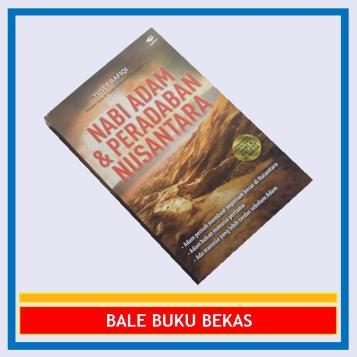 Nabi Adam & Peradaban Nusantara
